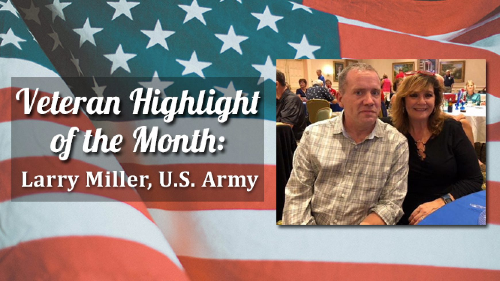 Veteran Highlight of the Month: (William) Larry Miller