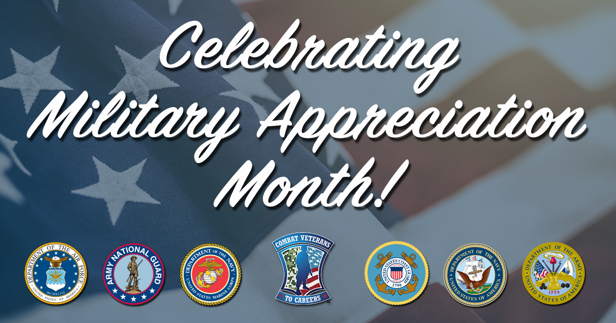 May is Military Appreciation Month!